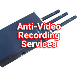 Anti-Video Recording Services